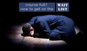 HOW TO WAIT LIST A COURSE