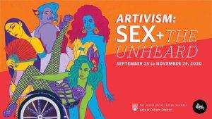 ARTIVISM: SEX + The Unheard